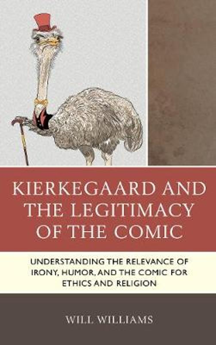 Kierkegaard and the Legitimacy of the Comic