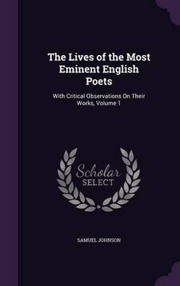 The Lives of the Most Eminent English Poets