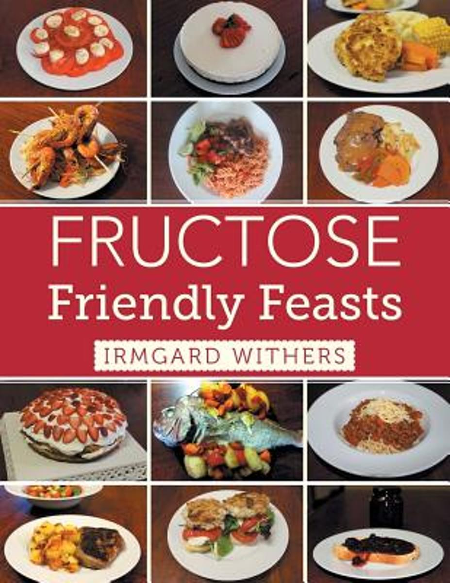 Fructose Friendly Feasts