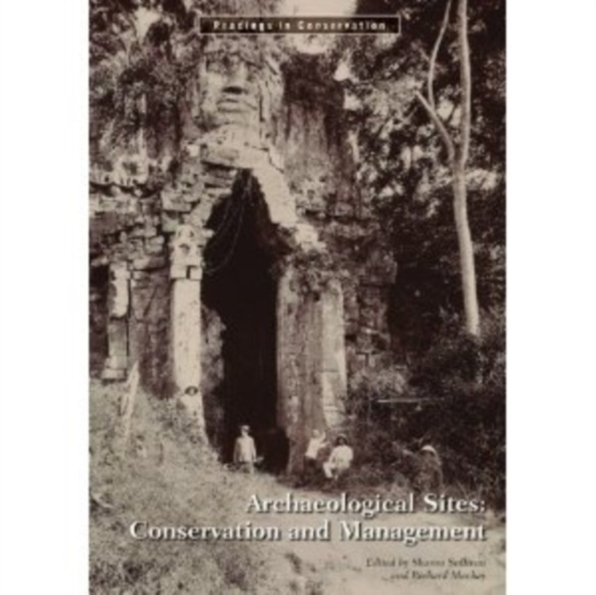 Archaeological Sites - Conservation and Management