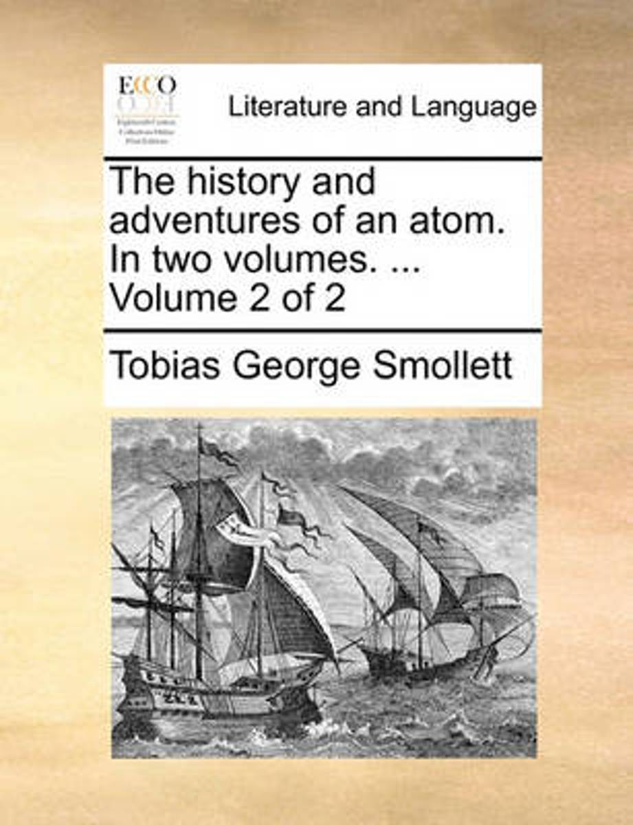 The History and Adventures of an Atom. in Two Volumes. ... Volume 2 of 2