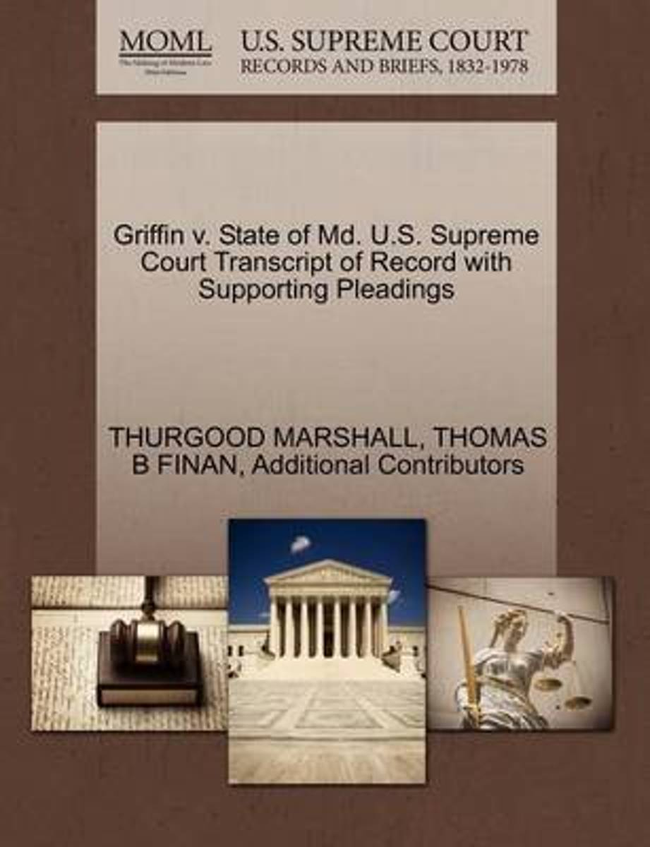 Griffin V. State of MD. U.S. Supreme Court Transcript of Record with Supporting Pleadings