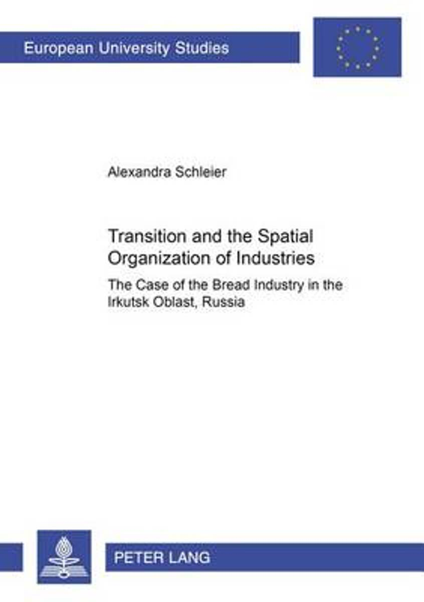 Transition and the Spatial Organization of Industries