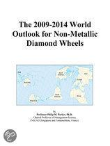 The 2009-2014 World Outlook for Non-Metallic Diamond Wheels