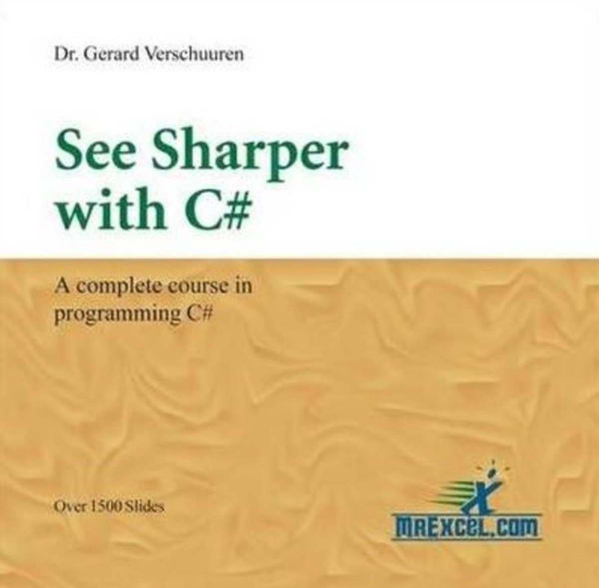 See Sharper with C#