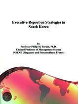 Executive Report on Strategies in South Korea