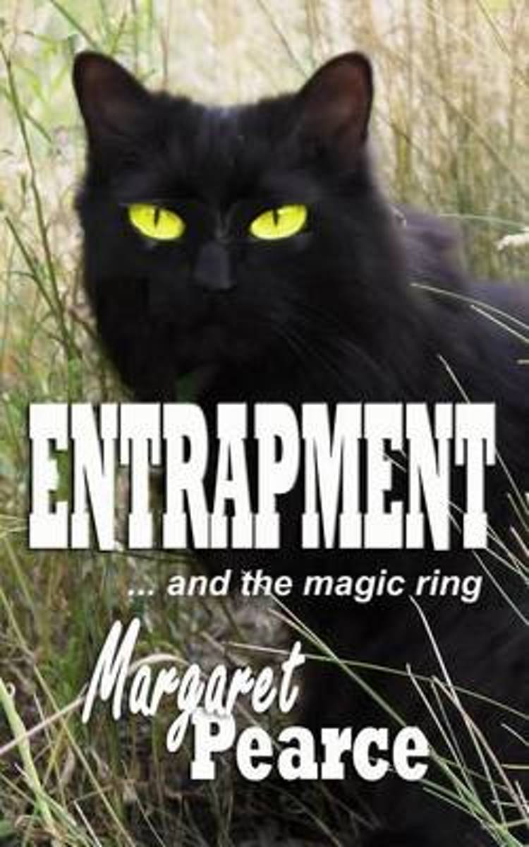 Entrapment ...and the Magic Ring