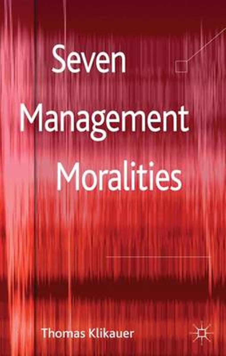 Seven Management Moralities