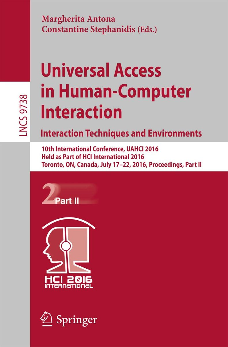 Universal Access in Human-Computer Interaction. Interaction Techniques and Environments