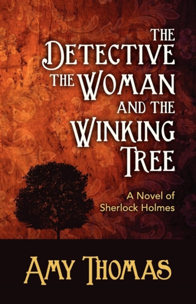 The Detective, the Woman and the Winking Tree