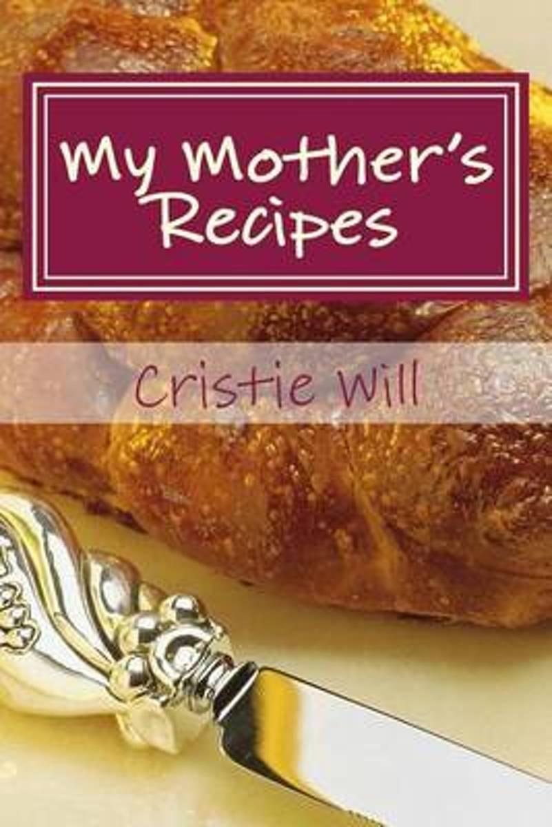 My Mother's Recipes