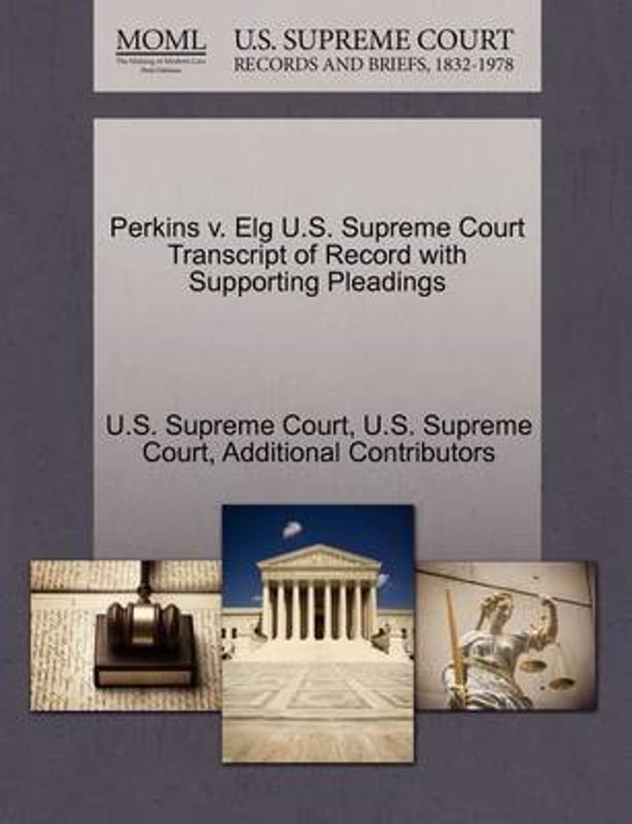 Perkins V. Elg U.S. Supreme Court Transcript of Record with Supporting Pleadings
