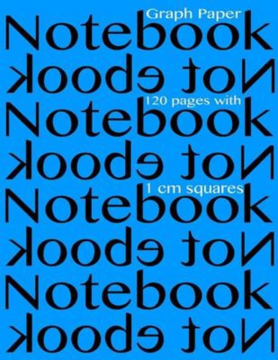 Graph Paper Notebook with 1 CM Squares 120 Pages