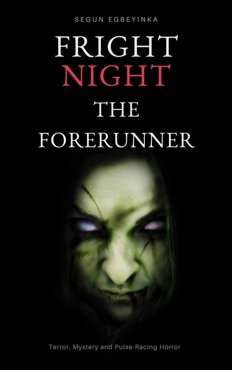 Fright One: The Forerunner