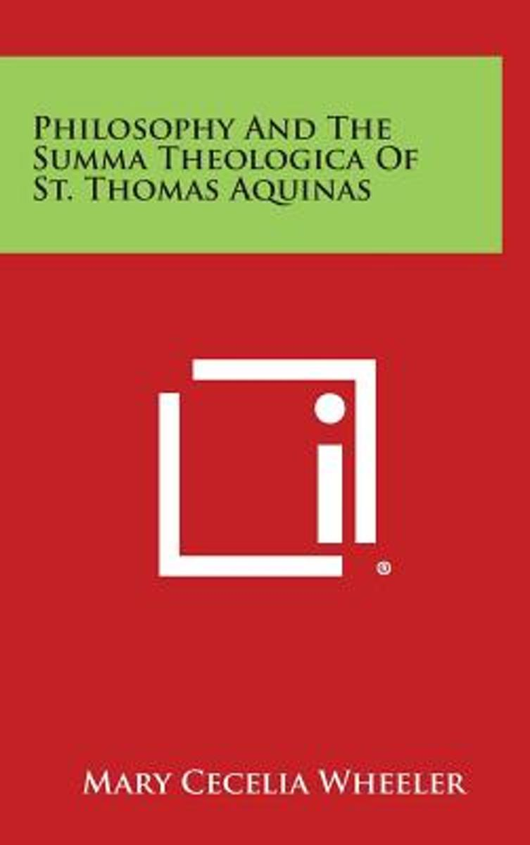 Philosophy and the Summa Theologica of St. Thomas Aquinas
