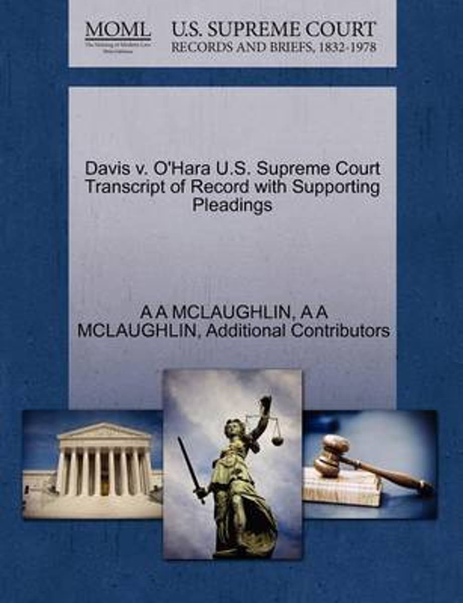 Davis V. O'Hara U.S. Supreme Court Transcript of Record with Supporting Pleadings