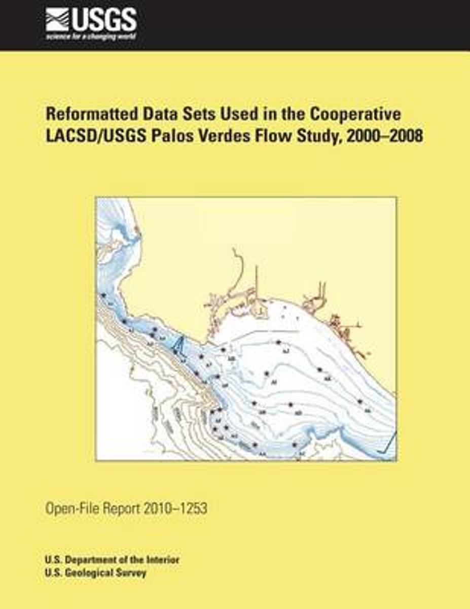 Reformatted Data Sets Used in the Cooperative Lacsd/Usgs Palos Verdes Flow Study, 2000-2008