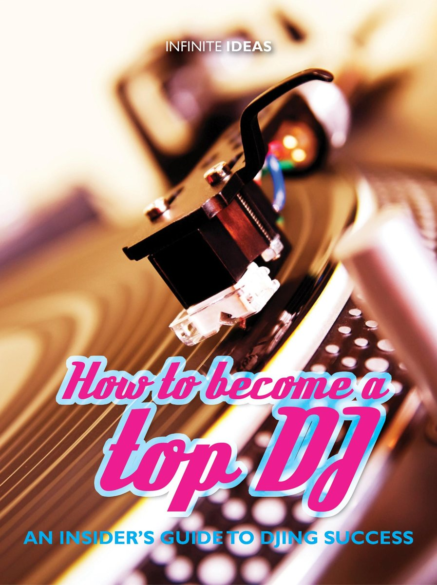 How to become a top DJ