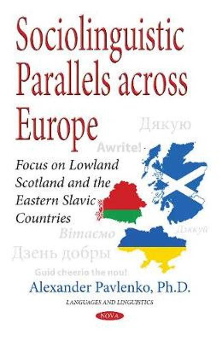 Sociolinguistic Parallels Across Europe
