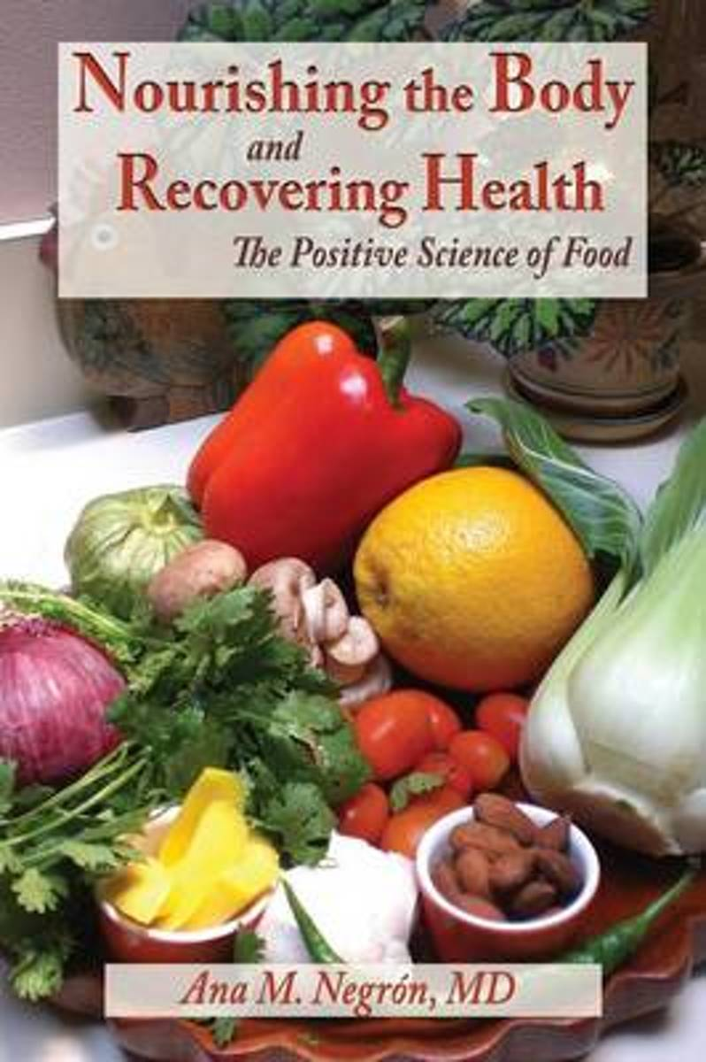 Nourishing the Body and Recovering Health Softcover