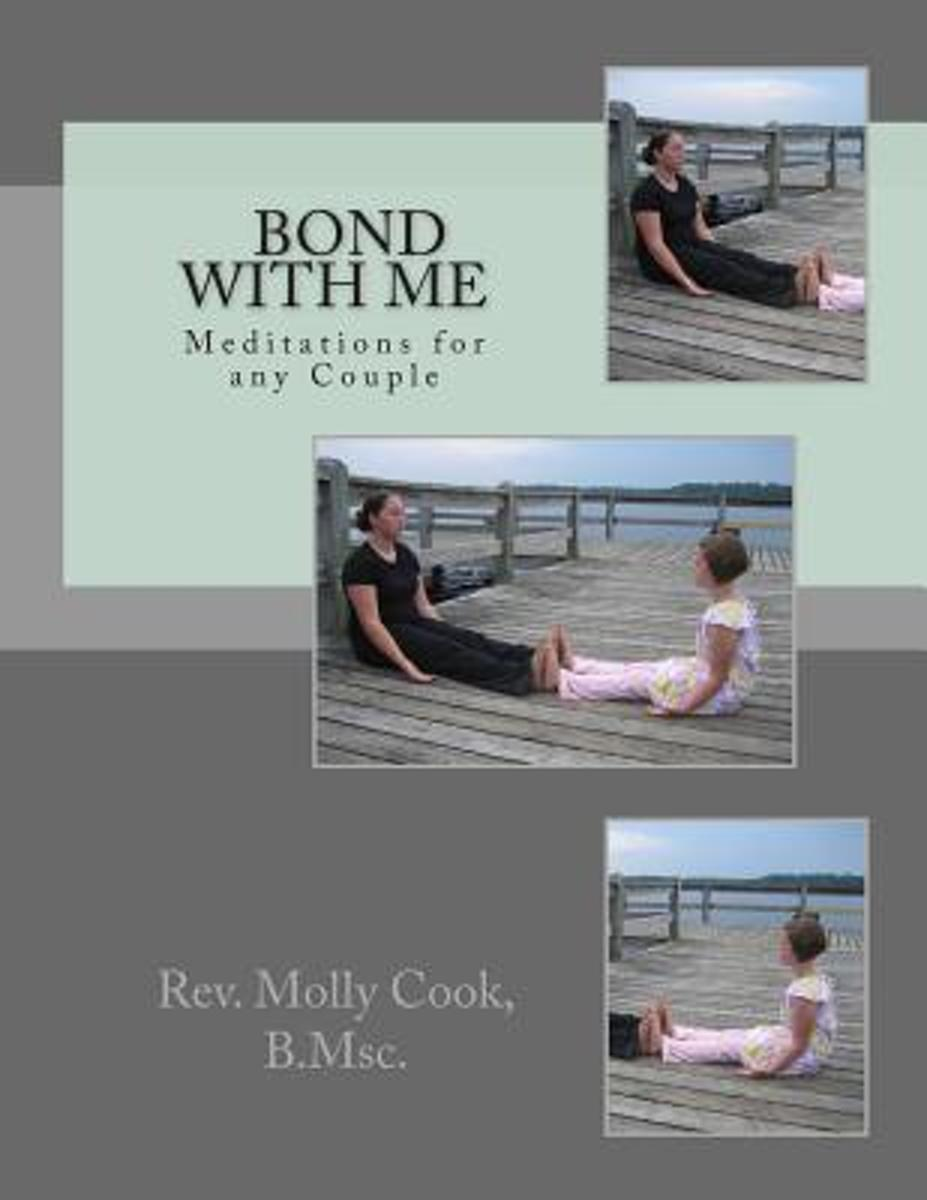 Bond with Me - Meditations for Any Couple