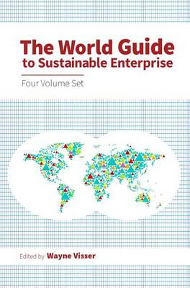 The World Guide to Sustainable Enterprise - Four Volume Set