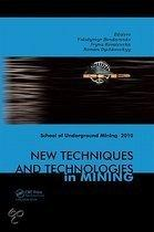 New Techniques and Technologies in Mining