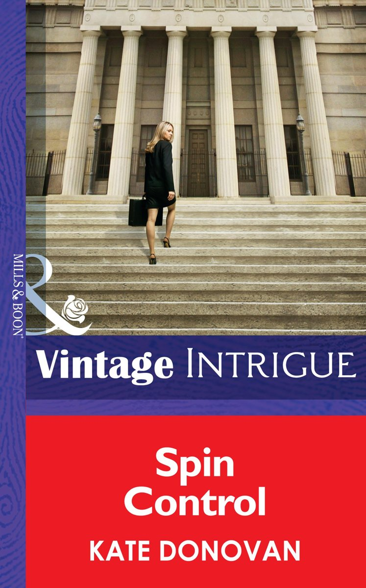 Spin Control (Mills & Boon Intrigue) (Bombshell - Book 56)