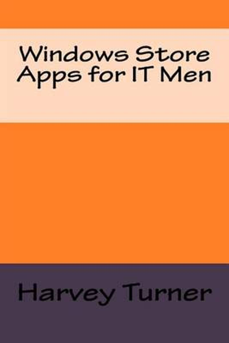 Windows Store Apps for It Men