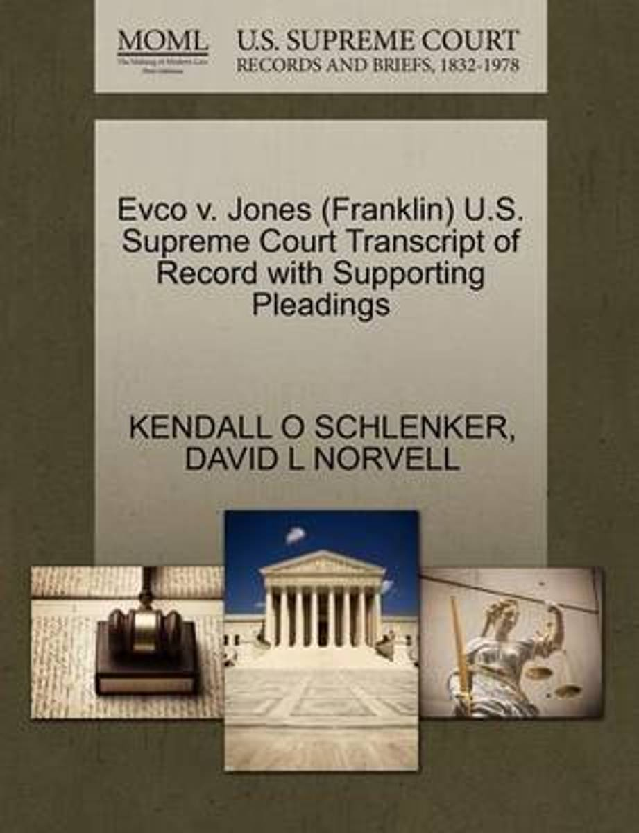 Evco V. Jones (Franklin) U.S. Supreme Court Transcript of Record with Supporting Pleadings