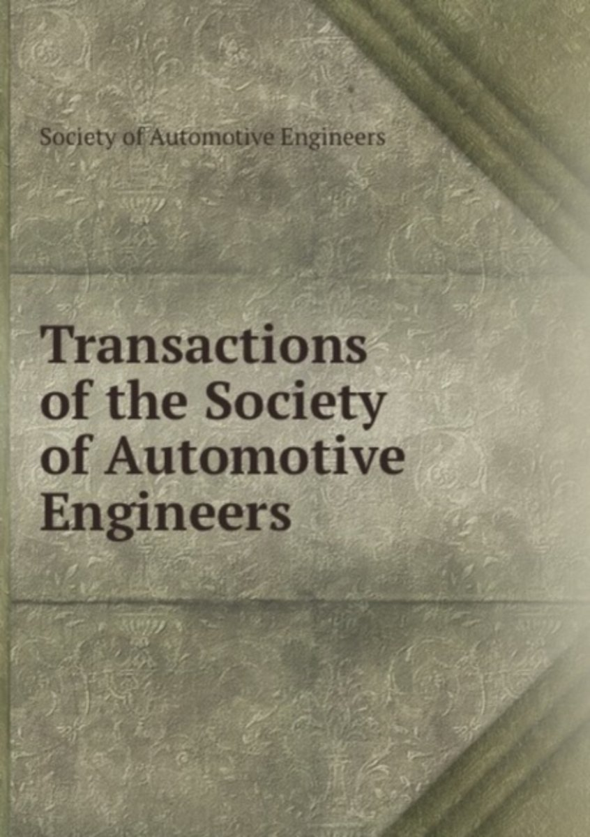 Transactions of the Society of Automotive Engineers