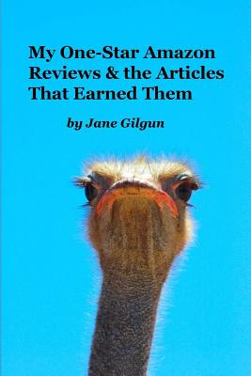 My One-Star Amazon Reviews and the Articles That Earned Them