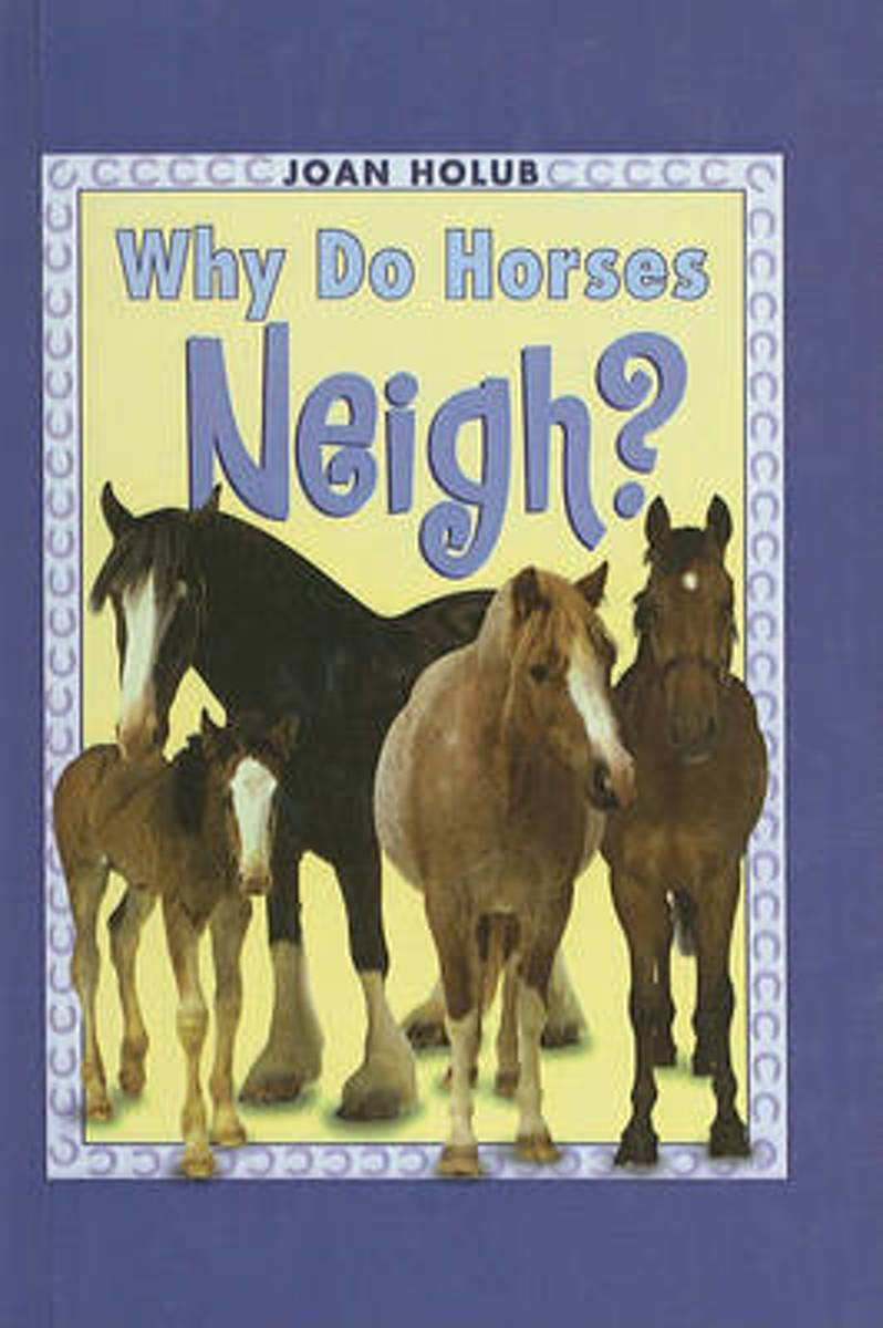Why Do Horses Neigh?