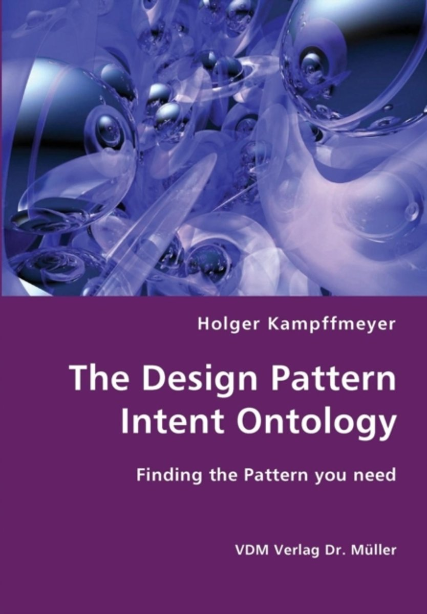 The Design Pattern Intent Ontology- Finding the Pattern You Need