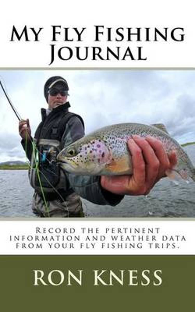 My Fly Fishing Journal