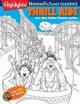 Thrill Ride: Highlights Hidden Pictures(r) Classics