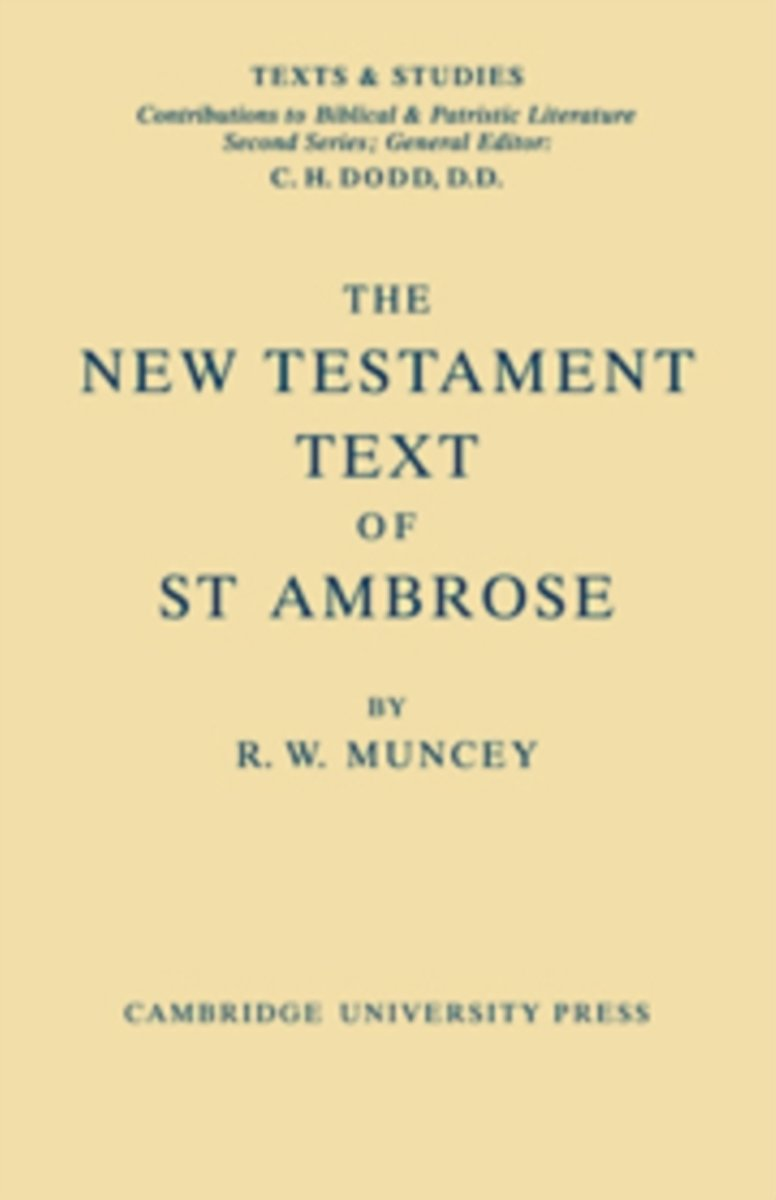 The New Testament Text of Saint Ambrose
