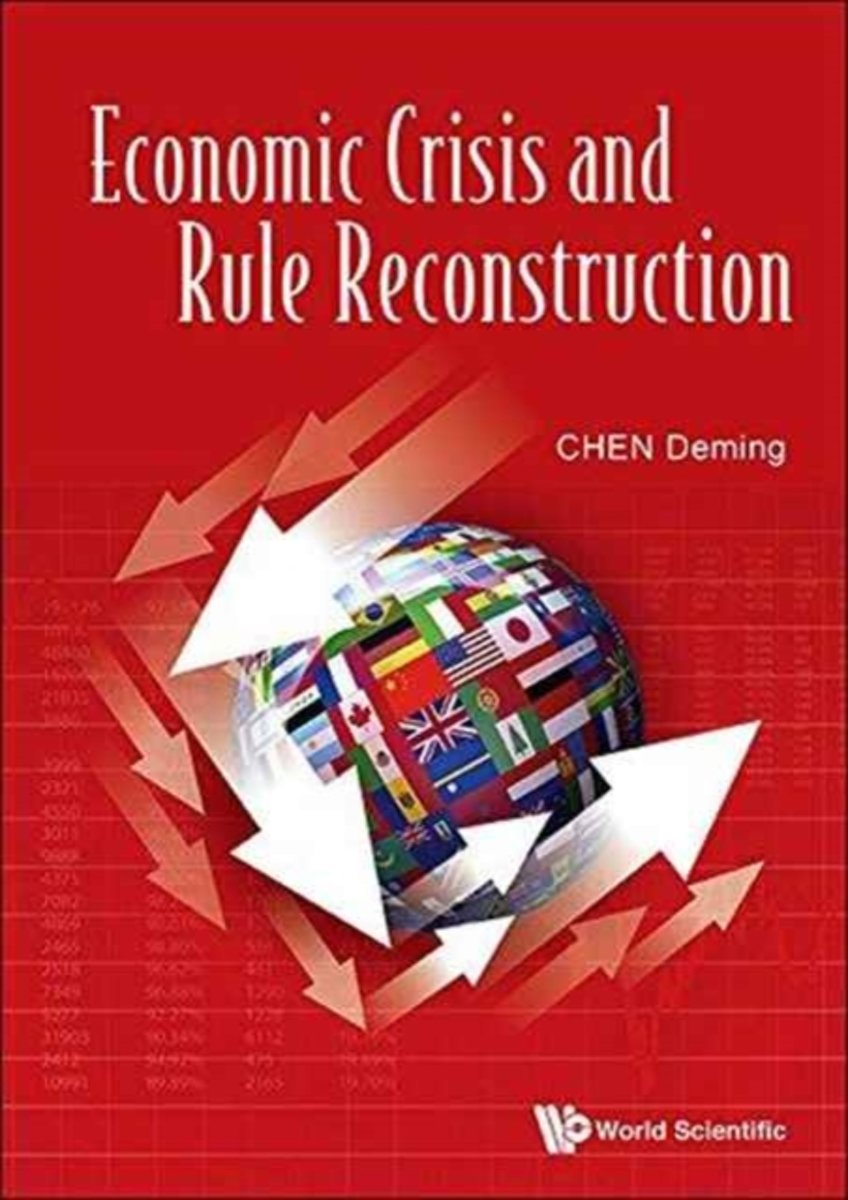 Economic Crisis And Rule Reconstruction