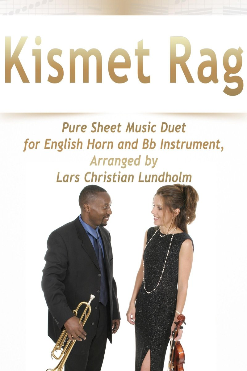 Kismet Rag Pure Sheet Music Duet for English Horn and Bb Instrument, Arranged by Lars Christian Lundholm