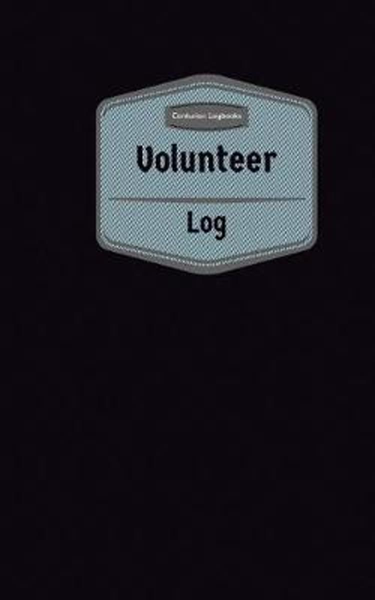 Volunteer Log (Logbook, Journal - 96 Pages, 5 X 8 Inches)