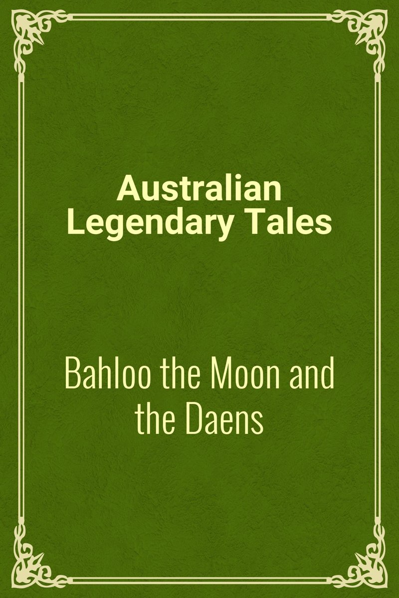Bahloo the Moon and the Daens