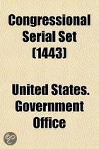Congressional Serial Set Volume 1443