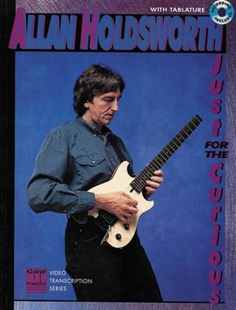 Allan Holdsworth -- Just for the Curious