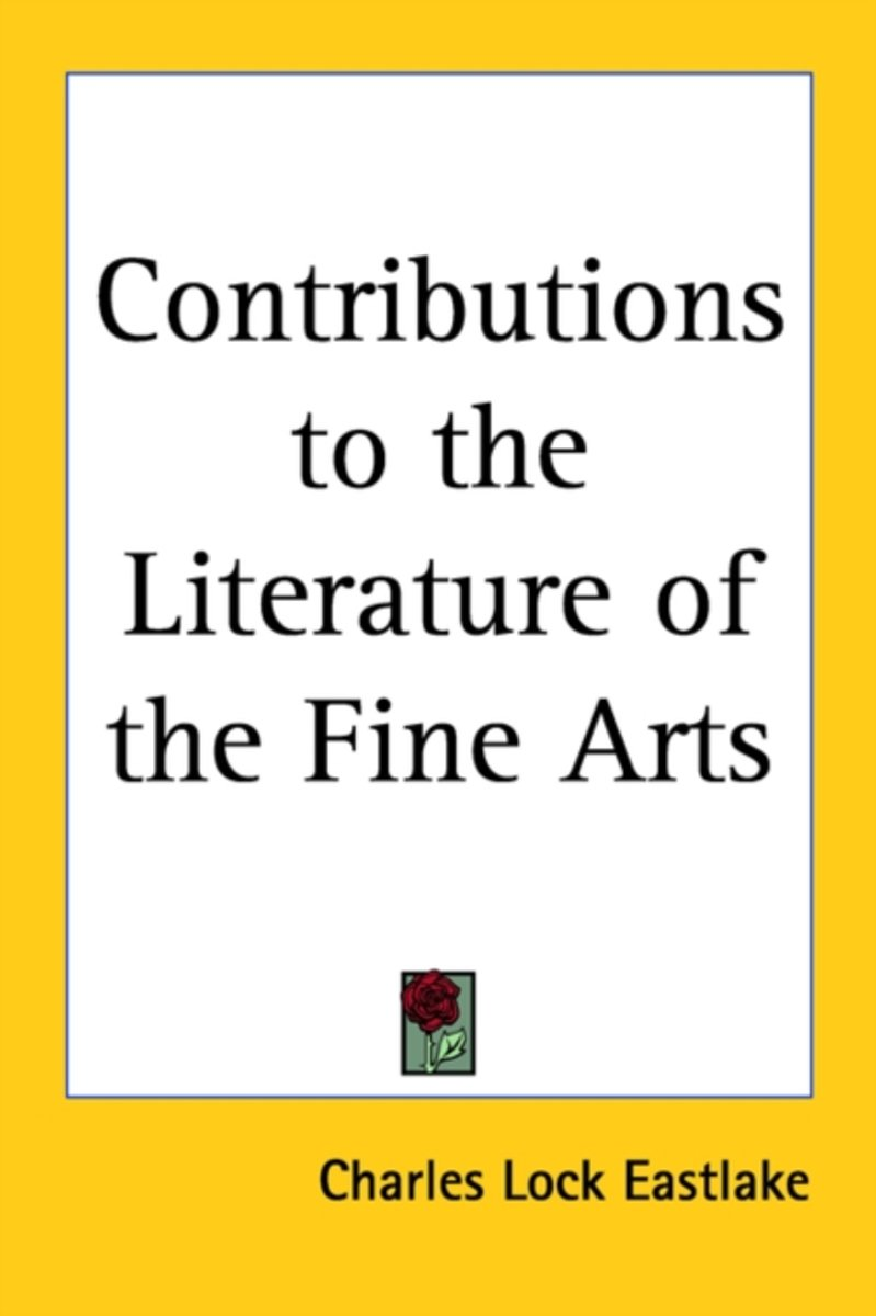 Contributions To The Literature Of The Fine Arts