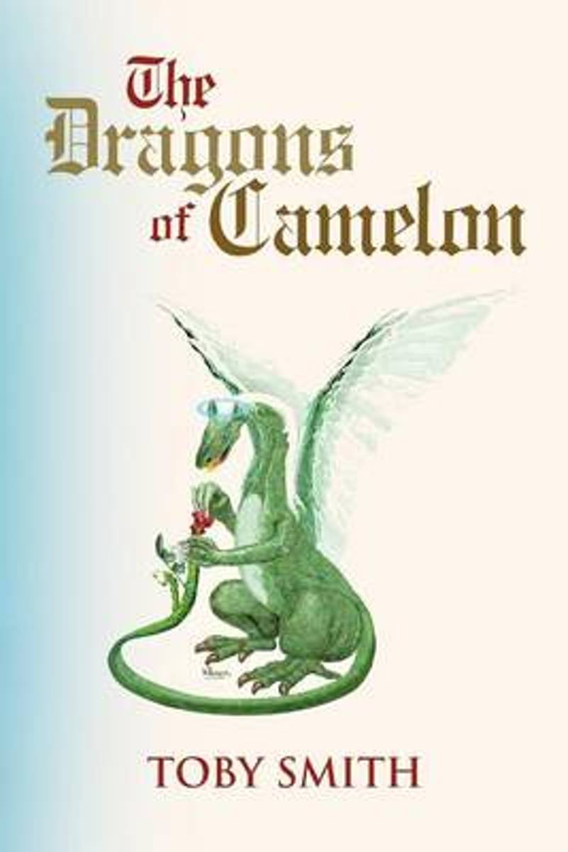 The Dragons of Camelon
