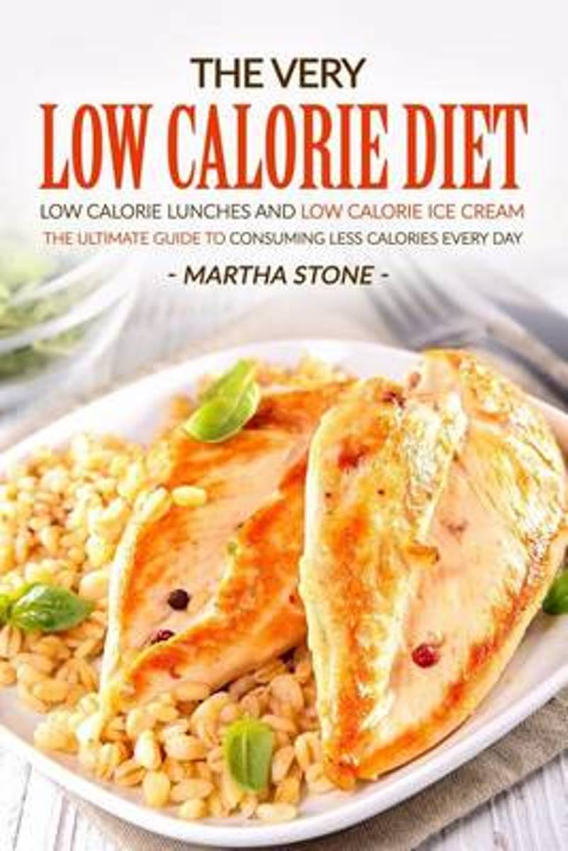 The Very Low Calorie Diet - Low Calorie Lunches and Low Calorie Ice Cream