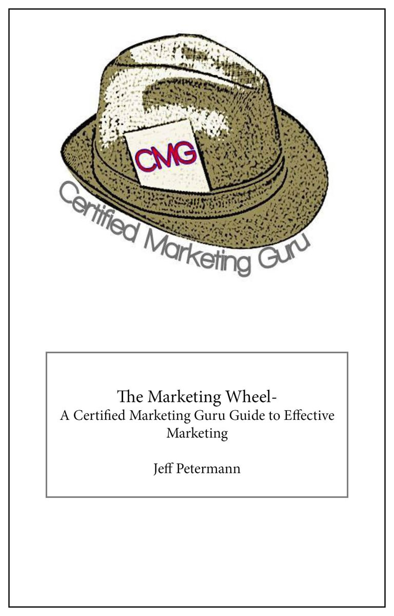 The Marketing Wheel- A Certified Marketing Guru Guide To Effective Marketing