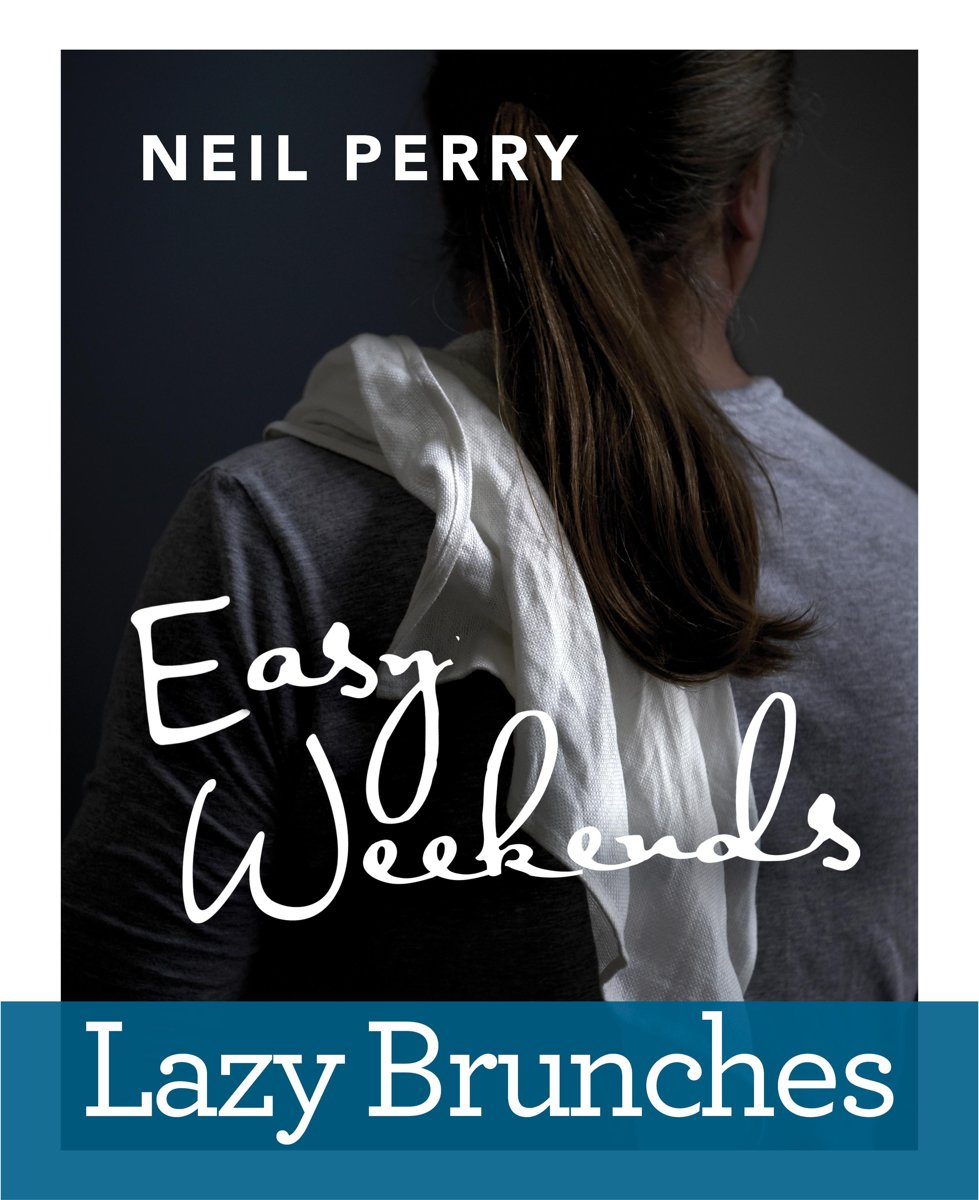 Easy Weekends - Lazy Brunches