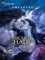 Kiss Me Deadly (Bewitching the Dark - Book 1)