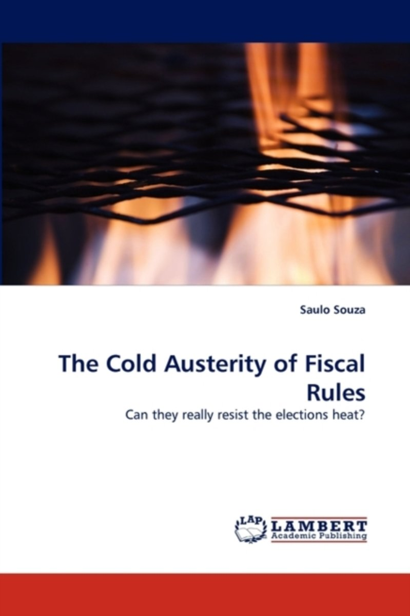 The Cold Austerity of Fiscal Rules